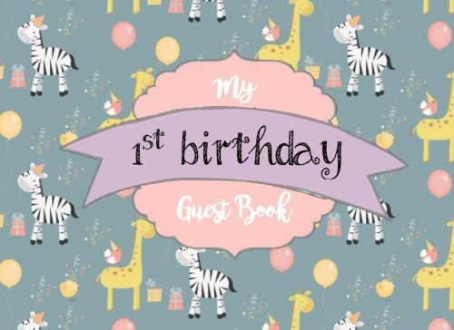 Read Online My 1st Birthday Guest Book: Vintage First Birthday Guest Book for Boy or Girl: 100+ Lined & Blank Pages for Sign In Book & Memories (Birthday Guest Books) (Volume 1) PDF