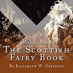 The Scottish Fairy Book, Volume Three
