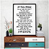 dayanzai Friends Quotes Tv Poster Friends Tv Show in This House Print Funny Quote Bedroom Poster Joey Tribbiani Rachel Canvas Painting-40X50Cm-No Frame