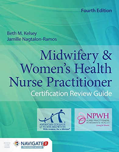 Midwifery  &  Women's Health Nurse Practitioner Certification Review Guide