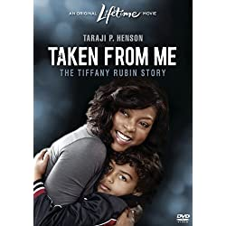 Taken From Me: The Tiffany Rubin Story [DVD]