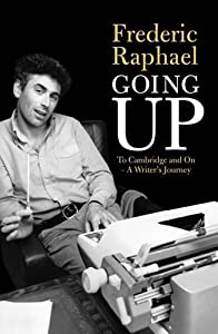 Going Up: To Cambridge and Beyond - A Writer's Memoir from Robson Press
