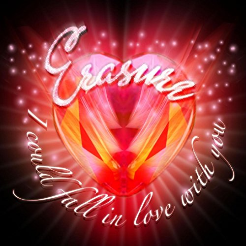 Erasure - I Could Fall In Love With You (Club Promo CD)