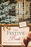 The Festive Bride (The 12 Brides of Christmas Book 9)
