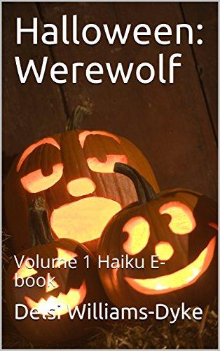Halloween: Werewolf: Volume 1 Haiku E-book ()