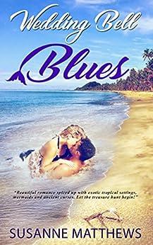 Wedding Bell Blues by [Matthews, Susanne, Matthews, Susanne]