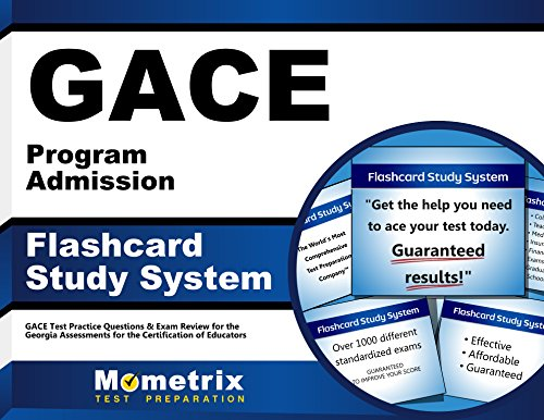 GACE Program Admission Flashcard Study System: GACE Test Practice Questions & Exam Review for the Georgia Assessments for the Certification of Educators (Cards)