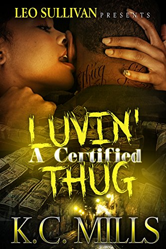Luvin' A Certified Thug