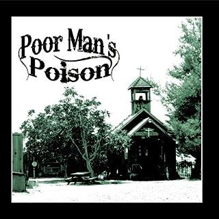 Poor Man's Poison by Poor Man's Poison (B004AYCYFQ) | Amazon price tracker / tracking, Amazon price history charts, Amazon price watches, Amazon price drop alerts