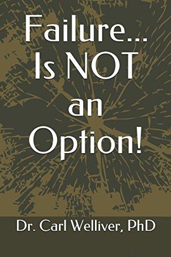 Failure... Is NOT an Option!