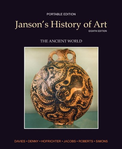 Janson's History of Art Portable Edition Book 1: The Ancient World Plus MyArtsLab -- Access Card Package (8th Edition)