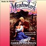 Meadowlark: Meadowlark Series, Book 1 | Carolyn Lampman