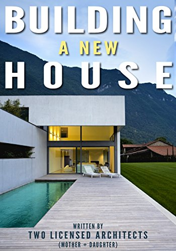 Building A New House: Everything You Need To Know About How To Build A House