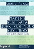 img - for Making Big Data Work for Your Business book / textbook / text book