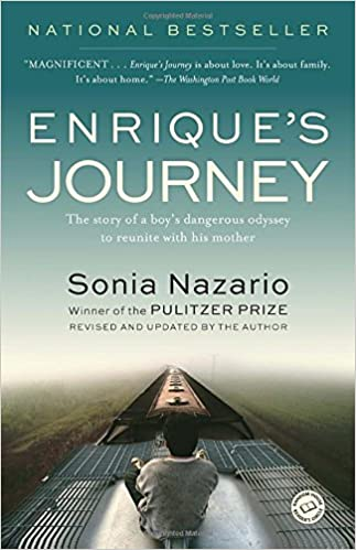 Enrique's Journey: The Story of a Boy's Dangerous Odyssey to ...