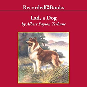 Lad, a Dog Audiobook