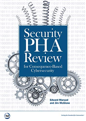Security PHA Review for Consequence-Based Cybersecurity (Hazard Review Business)