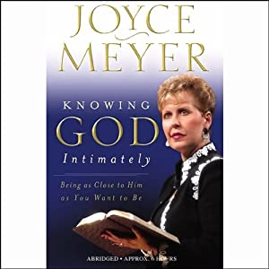 Knowing God Intimately Audiobook