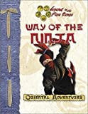 Way of the Ninja (Oriental Adventures/Legend of the Five Rings) by Shawn Carman (2002-07-04)