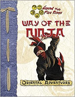 Way of the Ninja (Oriental Adventures/Legend of the Five ...