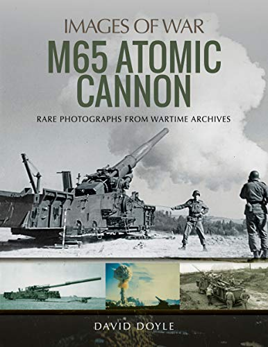 M65 Atomic Cannon (Images of - Cannon Atomic