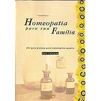 Homeopatia Para Sua Familia