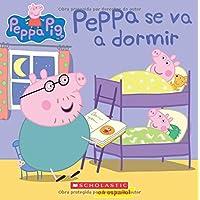 Peppa Se Va a Dormir (Peppa Pig)
