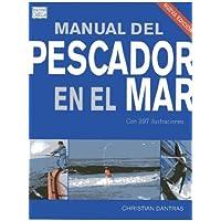 MANUAL DEL PESCADOR EN EL MAR (GUÍAS DEL