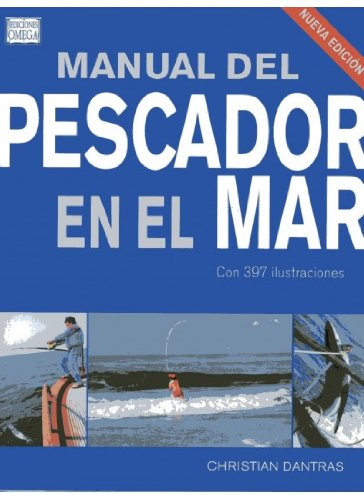 Descargar Libro Manual Del Pescador En El Mar Christian Dantras