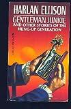 Gentleman Junkie, Harlan Ellison, 0441279384