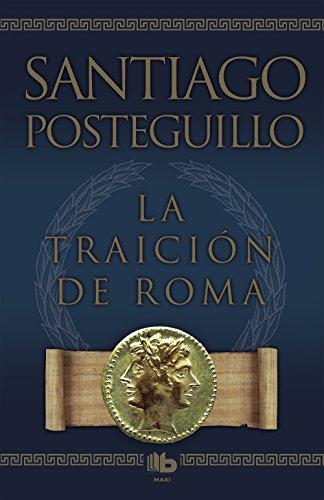 La traicion de Roma (Zeta Maxi) (Spanish Edition)