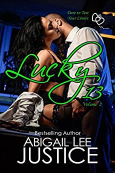 Lucky 13: Volume Two by [Justice, Abigail Lee]