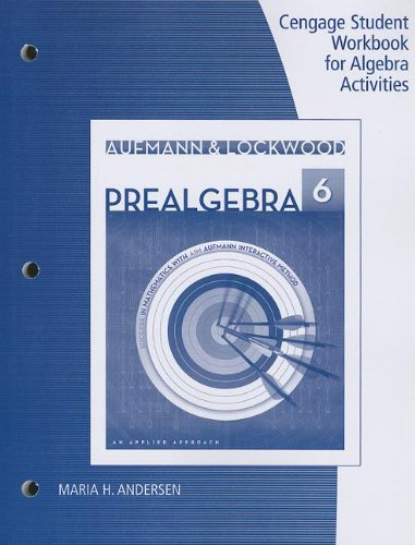 Student Workbook for Aufmann/Lockwood's Prealgebra: An Applied Approach, 6th