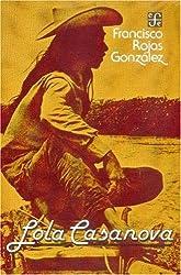 Lola Casanova (Literatura) (Spanish Edition)