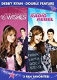 Debby Ryan Double Feature (16 Wishes / Radio Rebel)