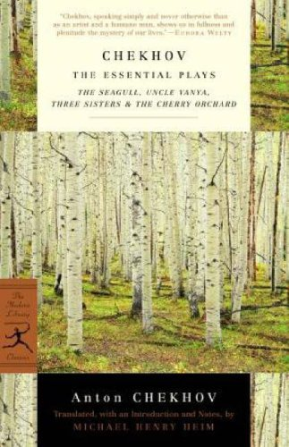 Chekhov: The Essential Plays: The Seagull, Uncle Vanya, Three Sisters & The Cherry Orchard (Modern Library Classics)