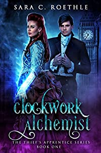 Clockwork Alchemist by Sara C Roethle ebook deal
