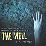 The Well | A. J. Whitten