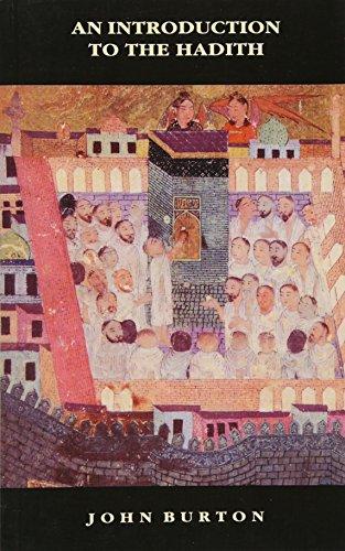An Introduction to the Hadith (The New Edinburgh Islamic Surveys)