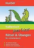 Italienisch ganz leicht Rätsel & Übungen für zwischendurch: Buch