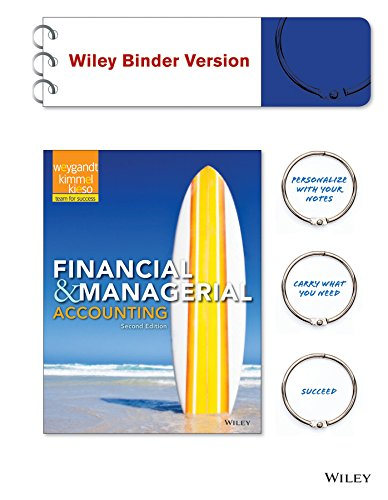 Financial & Managerial Accounting 2e Binder Ready Version + WileyPLUS Registration Card
