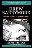 Drew Barrymore Inspirational Coloring Book (Drew Barrymore Books)