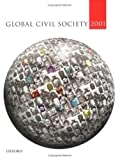 Global Civil Society 2001 9780199246441