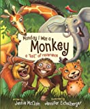 Monday I Was a Monkey, Jennie McClain, 1608612430