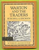 img - for Warton and the Traders book / textbook / text book