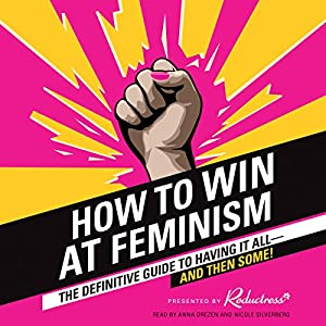 How to Win at Feminism Audiobook