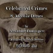 Antonin Derues: Celebrated Crimes, Book 8 | Alexandre Dumas
