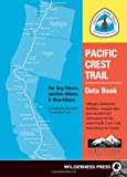 Pacific Crest Trail Data Book, Benedict Go, 0899973698