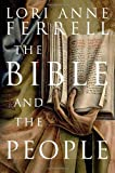 The Bible and the People, Lori Anne Ferrell, 0300114249