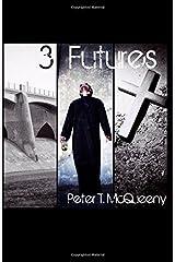 3 Futures Paperback